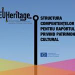 EU Heritage: Structura Competențelor pentru Raportul privind Patrimoniul Cultural